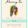 Mummy Tea Calm Tea